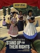 The Little Rock Nine Stand up for Their Rights 0 9780761358749 0761358749