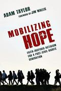 Mobilizing Hope 1st Edition 9780830868025 083086802X
