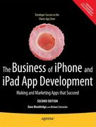 The Business of Iphone and Ipad App Development 2nd edition 9781430233008 1430233001