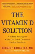 The Vitamin D Solution 1st edition 9780452296886 0452296889