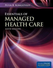 Essentials of Managed Health Care 6th Edition 9781449604653 144960465X