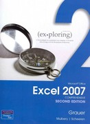 Exploring Microsoft Office Excel 2007 Comprehensive and MyITLab Student Access Code Card for Office 2007 Package 2nd edition 9780132136754 0132136759