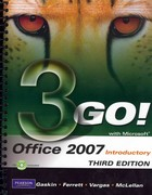 GO! with Microsoft Office 2007 Introductory and MyITLab Student Access Code Card for Office 2007 Package 3rd edition 9780138019488 0138019487