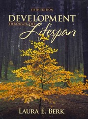 Development Through the Lifespan (with MyDevelopmentLab with E-Book Student Access Code Card) 5th edition 9780205788590 0205788599