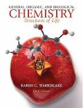 General Organic and Biological Chemistry Structures of Life