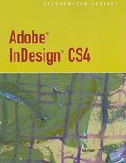 "Adobe InDesign CS4 - Illustrated Seriesâ""¢ (Book Only) 1st edition 9781111529949 1111529949"