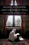 Islamic Extremism and the War of Ideas 1st edition 9780817911645 0817911642