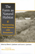 The Farm as Natural Habitat 2nd edition 9781559638463 155963846X
