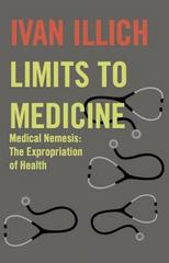 Limits to Medicine 1st Edition 9780714529936 0714529931