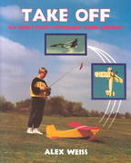 Take Off- All About Radio Control Model Aircraft 0 9781854861665 1854861662