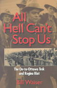 All Hell Can't Stop Us 1st edition 9781894004886 1894004884
