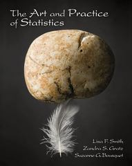 The Art and Practice of Statistics 1st edition 9780495097082 049509708X