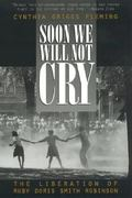 Soon We Will Not Cry 0 9780847689712 0847689719