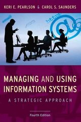 Managing and Using Information Systems 4th Edition 9780470343814 0470343818