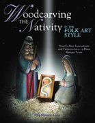 Woodcarving the Nativity in the Folk Art Style 0 9781565232020 156523202X