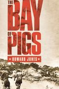 The Bay of Pigs 0 9780199721306 0199721300