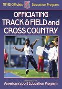 Officiating Track and Field and Cross Country 0 9780736053600 0736053603