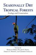 Seasonally Dry Tropical Forests 2nd edition 9781597267045 159726704X