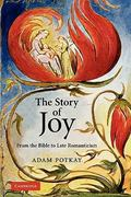 The Story of Joy 1st Edition 9780521178419 052117841X