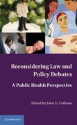 Reconsidering Law and Policy Debates 1st edition 9780521195058 0521195055