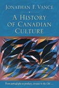 A History of Canadian Culture 1st Edition 9780195444223 0195444221
