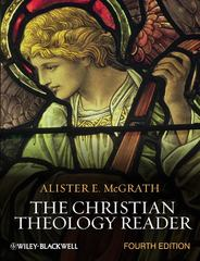 The Christian Theology Reader 4th Edition 9780470654842 0470654848