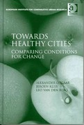 Towards Healthy Cities 1st Edition 9781317008989 1317008987