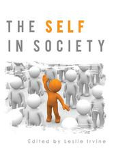 The Self in Society 1st Edition 9781609278670 1609278674