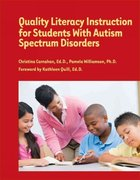 Quality Literacy Instruction for Students with Autism Spectrum Disorders 1st Edition 9781934575666 1934575666