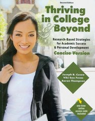 Thriving in College and Beyond 2nd Edition 9780757572807 0757572804