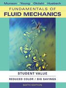 Fundamentals of Fluid Mechanics, 6th Edition Student Value Edition 6th edition 9780470926536 0470926538