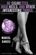 Of Cigarettes, High Heels, and Other Interesting Things, Second Edition 2nd Edition 9780230605237 0230605230