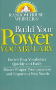 Random House Webster's Build Your Power Vocabulary 0 9780375702471 0375702474