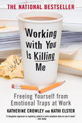 Working with You Is Killing Me 1st Edition 9780446698498 0446698490