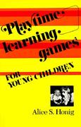 Playtime Learning Games for Young Children 1st edition 9780815601784 0815601786