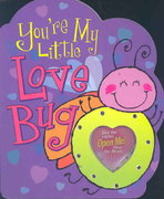 You're My Little Love Bug 0 9780824965891 0824965892