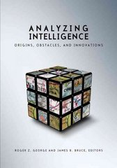 Analyzing Intelligence 2nd Edition 9781589012011 1589012011