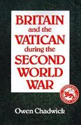 Britain and the Vatican During the Second World War 0 9780521368254 0521368251