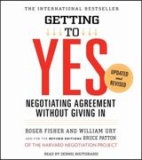 Getting to Yes: How to Negotiate Agreement Without Giving In 3rd Edition 9781442339521 1442339527