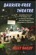 Barrier-Free Theatre 1st Edition 9781882883783 1882883780