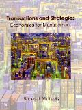 Transactions and Strategies Economics for Management