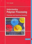 Understanding Polymer Processing 1st Edition 9781569904725 1569904723
