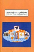 Broadcast, Internet, and TV Media in the Arab World and Small Nations 0 9780773413023 0773413022