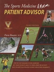 The Sports Medicine Patient Advisor 3rd edition 9780984303106 0984303103