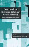 From the Great Recession to Labour Market Recovery 0 9780230283589 0230283586