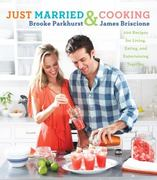 Just Married and Cooking 0 9781439169988 1439169985