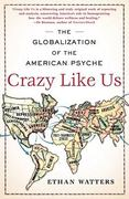 Crazy Like Us 1st Edition 9781416587095 1416587098