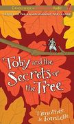 Toby and the Secrets of the Tree 0 9781441888778 1441888772