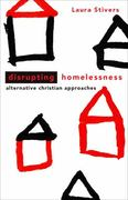 Disrupting Homelessness 1st Edition 9780800697976 0800697979