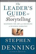 The Leader's Guide to Storytelling 2nd edition 9780470548677 0470548673